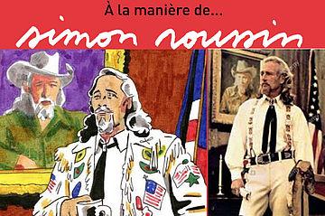 à la manière de... Simon Roussin