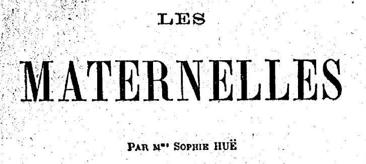 Les Maternelles, recueil de poésie de Sophie Huë