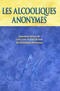 Le livre de base comportant la méthode des AA et des exemples de rétablissement